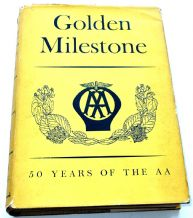 GOLDEN MILESTONE - 50 YEARS OF THE AA. (1955)